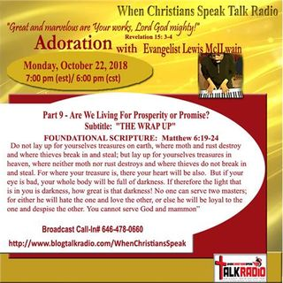 """Pt 9 """"Are We Living For Prosperity or Promise?"""" - ADORATION with Evangelist Mac"""