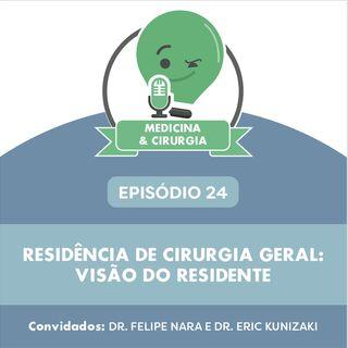 24 - Residência de cirurgia geral visão do residente