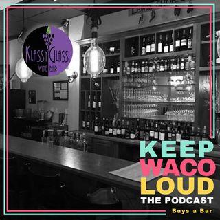 Keep Waco Loud Buys a Bar