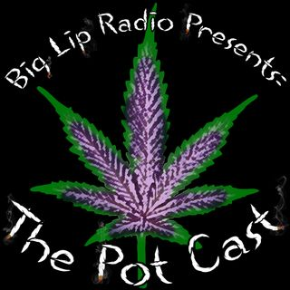 The Pot Cast Ep 3