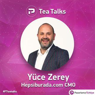 TeaTalks - Bölüm 8 - Yüce Zerey