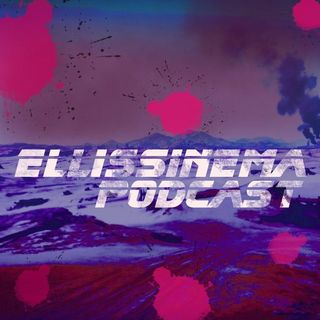 Ellissinema Podcast