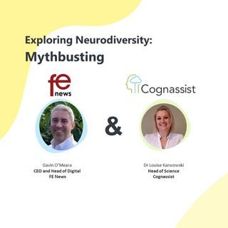 Exploring Neurodiversity - Mythbusting and overcoming barriers
