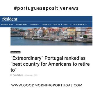 Good Morning Portugal! (Positive) News: Portugal Looks Good for Americans