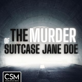 The Murder of Suitcase Jane Doe
