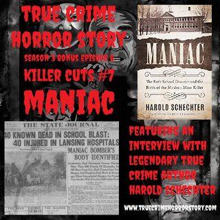 BONUS - Killer Cuts #7: Maniac w/ Harold Schecter