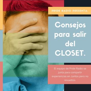 Consejos para salir del Closet