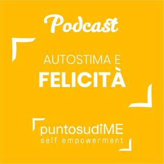 #06 - Autostima e Felicità - In diretta da Gressoney #puntosudiME | Buongiorno Felicità!