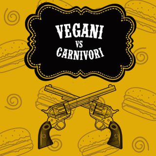 Missione Incredibile. Carnivori vs Vegani