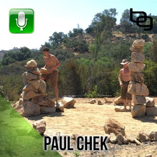 "Heavy Rock Lifting, Building Your Own ""Water Charging"" Station, Biomechanical Fixes, Plant Medicine Journeys & More With Paul Chek."