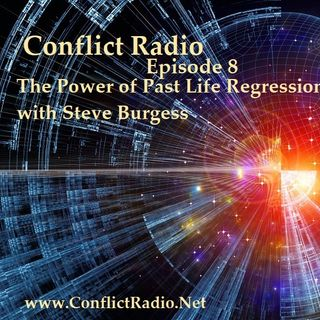 Episode 8  The Power of Past Life Regression with Steve Burgess