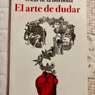 Los libros del Huato - El arte de dudar de Óscar de la Borbolla