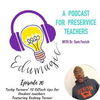 Techy Turners' 10 EdTech tips for Student teachers E70