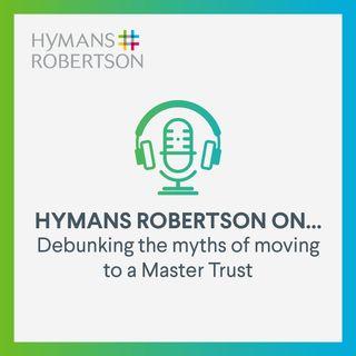 Master Trusts – debunking the myths - Episode 40