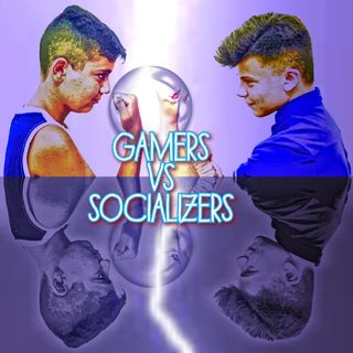 #malta The Epic battle: Gamers VS Socializers
