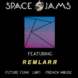 Space Jams 4.2 - Remlar