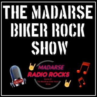 The Madarse Biker Rock Show on Madarse Radio Rocks!