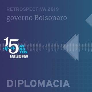 Como o mundo viu o Brasil em 2019: a política externa de Bolsonaro