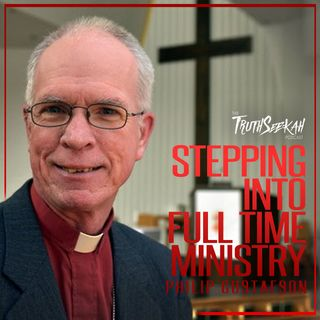 Stepping Into Ministry and Spiritual Leadership | Philip Gustafson