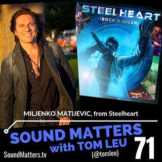 071: Miljenko Matijevic from Steelheart