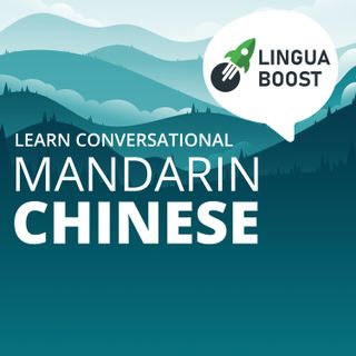 Learn Mandarin Chinese - LinguaBoost