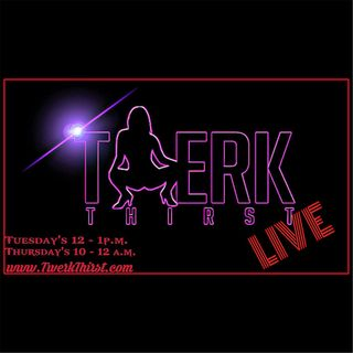 Twerk Thirst Live - Cherokee D Ass & Angel Grape Fruit Lady