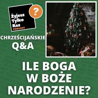 Boże Narodzenie - kto jest w centrum: my czy Bóg? | Q&A #2