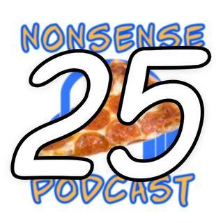 En este no tomamos - Nonsense 25