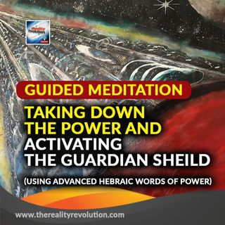 Guided Meditation Calling Down The Power And Activating The Guardian Shield