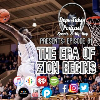 The Era Of Zion Begins