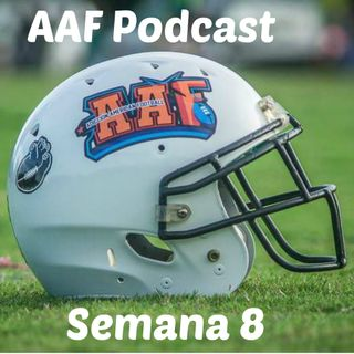 Temporada Regular AAF Semana 8