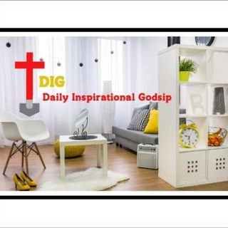 DIG - Daily Inspirational Godsip with Chanel Campbell - Ep. 2