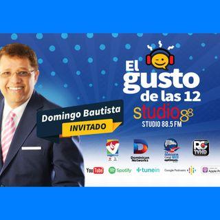 El Gusto de las 12 -Episodio 36- 19 August 2019 - Domingo Bautista