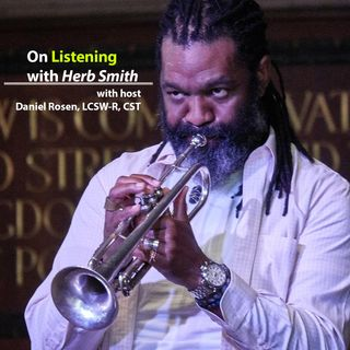On Listening with Herb Smith
