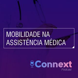 #1 - Mobilidade na assistência médica