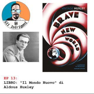#13 Libro: Il mondo nuovo di Aldous Huxley