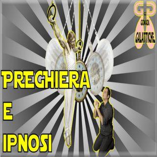GG4 - Preghiera e Ipnosi