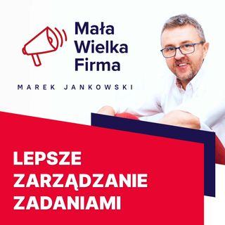 120: Jak lepiej organizować swój czas – Michał Śliwiński