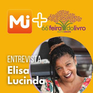 Entrevista com Elisa Lucinda - MJ na 66ª Feira do livro de Porto Alegre