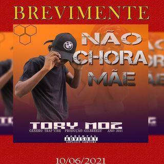 Tory Moz - Nao Chora Mae (Music Moz News)