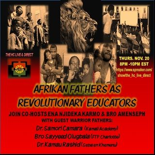 Afrikan Fathers  Revolutionary Educators