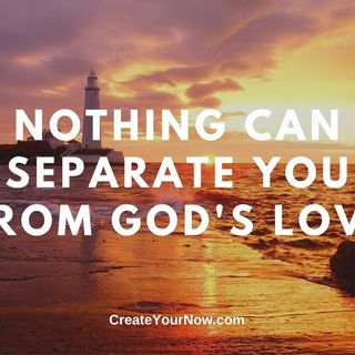 2031 Nothing Can Separate You from God's Love