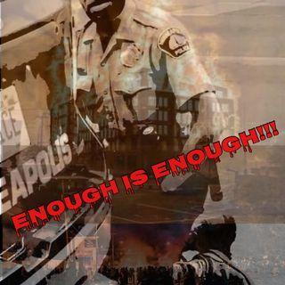 ENOUGH IS ENOUGH ......