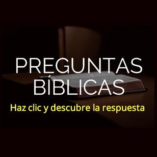 Preguntas Bíblicas