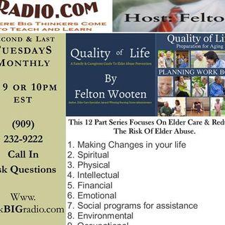 Aging Gracefully Elder Care Series – Host Felton Wooten: Part 3 of 12 Physical