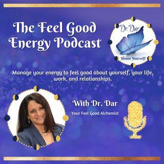 The Feel Good Energy Podcast