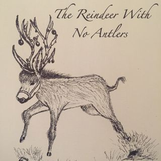 The Reindeer With No Antlers