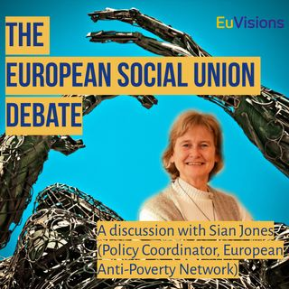 A discussion with Sian Jones, Policy coordinator at European Anti-Poverty Network