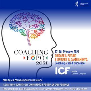 Coaching Expo 2021   Open Talk   Il Coaching a supporto del cambiamento in azienda: un caso aziendale   U2COACH