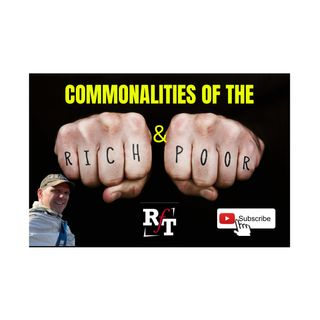 Commonalities of the Rich & Poor - 3:22:21, 6.55 PM